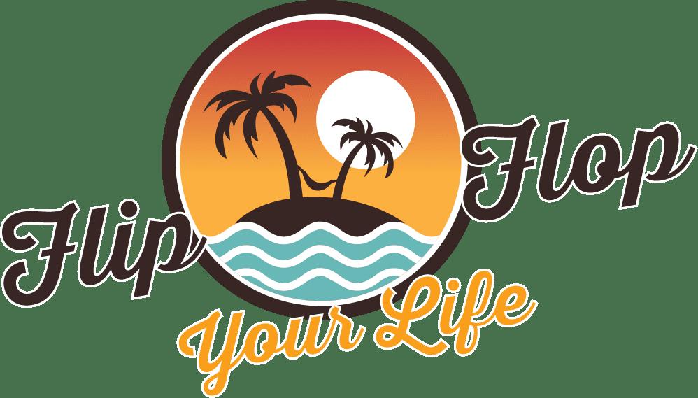 Flip Flop Your Life